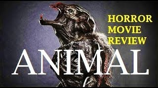 ANIMAL ( 2014  Joey Lauren Adams ) Horror Movie Review