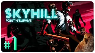 SKYHILL Gameplay - EP 1 | HARDCORE - The Humbling of Falcon [Let's Play]