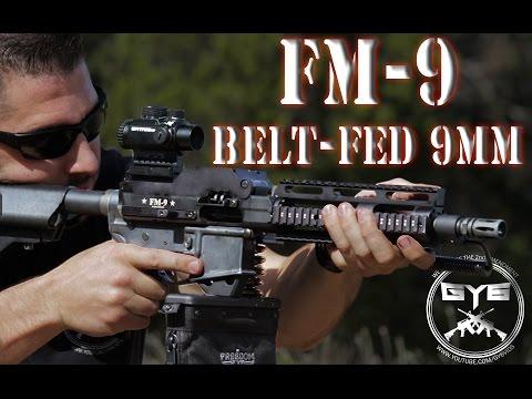 FM-9 Belt Fed 9mm AR Upper-[ FULL REVIEW ]