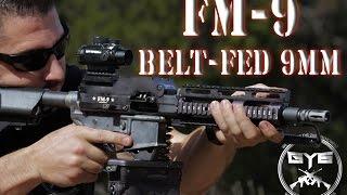 FM-9 Belt Fed 9mm AR Upper-|FULL REVIEW|