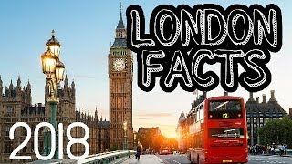 INTERESTING FACTS ABOUT LONDON AND INFORMATION ABOUT LONDON CITY 2018