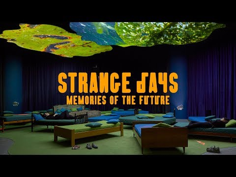 Strange Days: Memories of the Future at The Store X, 180 The Strand Mp3