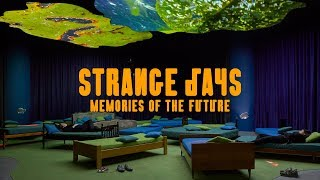Strange Days: Memories of the Future at The Store X, 180 The Strand