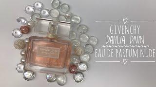НОВЫЙ АРОМАТ❤️GIVENCHY DAHLIA DIVIN Eau de parfum nude