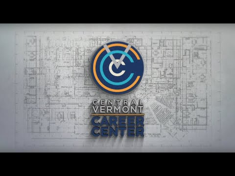 The Central Vermont Career Center- An Introduction to Our Center!