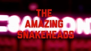 The Amazing Snakeheads - Flatlining (Official Video)