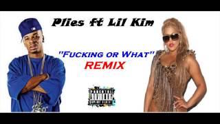 PLIES FT LIL KIM-FUCKING OR WHAT(HD REMIX)
