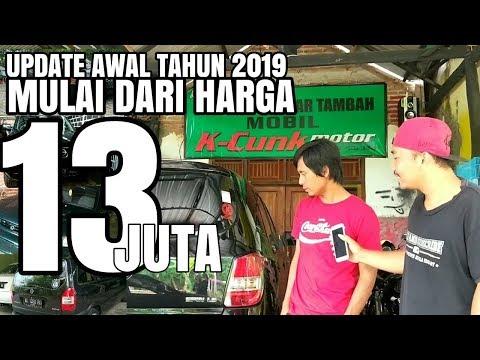 UPDATE DAFTAR HARGA MOBIL BEKAS K-CUNK MOTOR AWAL TAHUN 2019