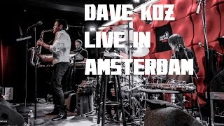 Dave Koz Live in Amsterdam - Honey-dipped & Got To Get You In To My Life