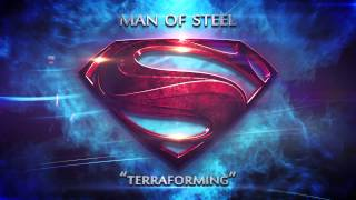 "Man of Steel - Movie Soundtrack - ""Terraforming"" [HD]"