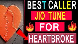 Best Heartbroken Jio Caller Tune For Couples  | set jio tune in jio savan