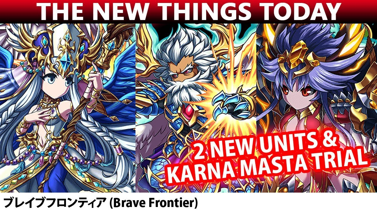 The New Things Today - New Trial & 2 New Units Rumis+Ordine (Brave Frontier)