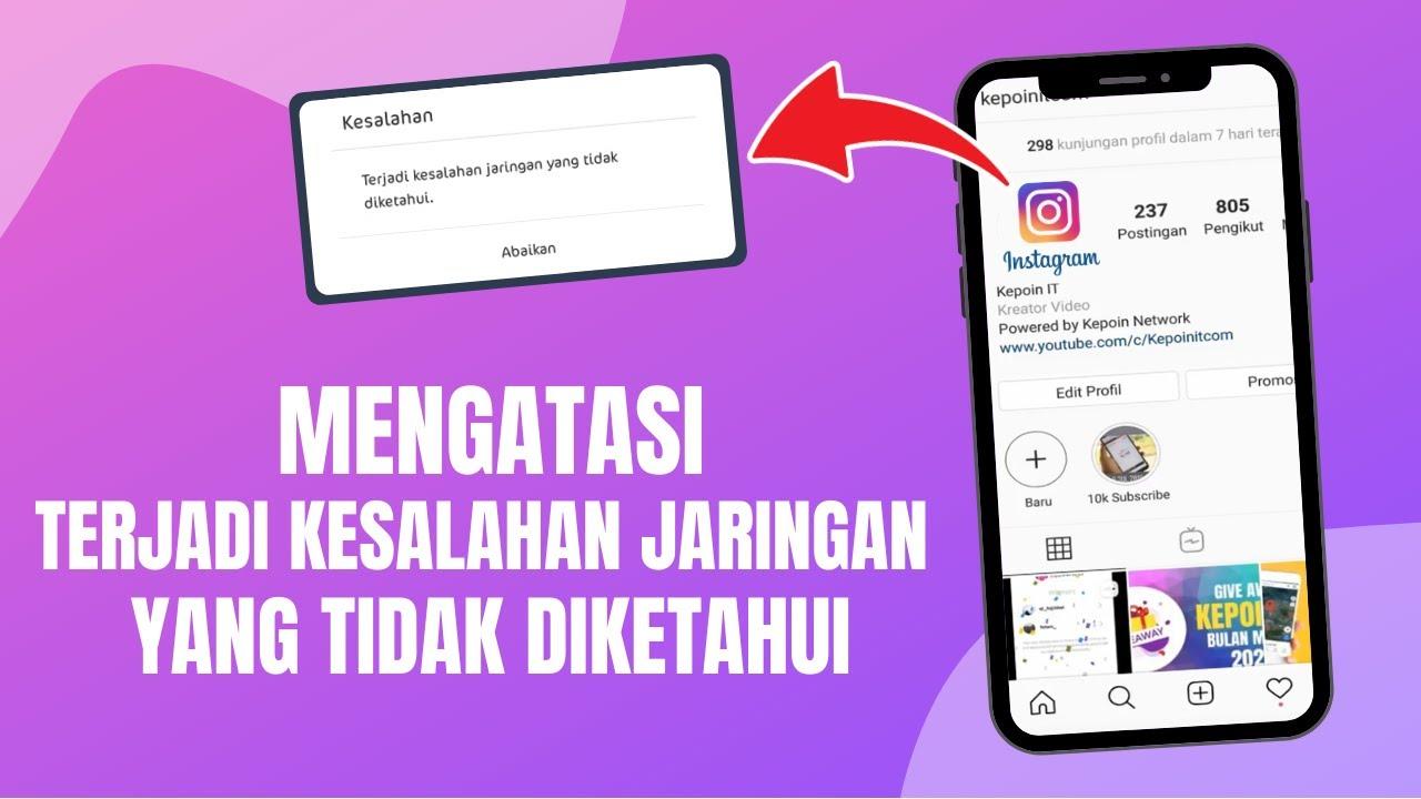 Cara Mengatasi Terjadi Kesalahan Jaringan Yang Tidak Diketahui Di Instagram Youtube