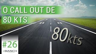 O call out de 80 kts (eBianch #26)