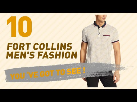 Fort Collins Men's Fashion // New & Popular India 2017