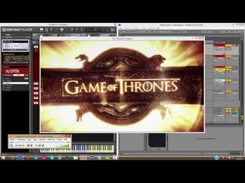 Able to Epic 001 - Let´s compose cinematic  with Ableton  Game of Thrones Score