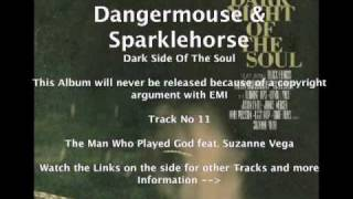 Dangermouse & Sparklehorse feat. Suzanne Vega - The Man Who Played God