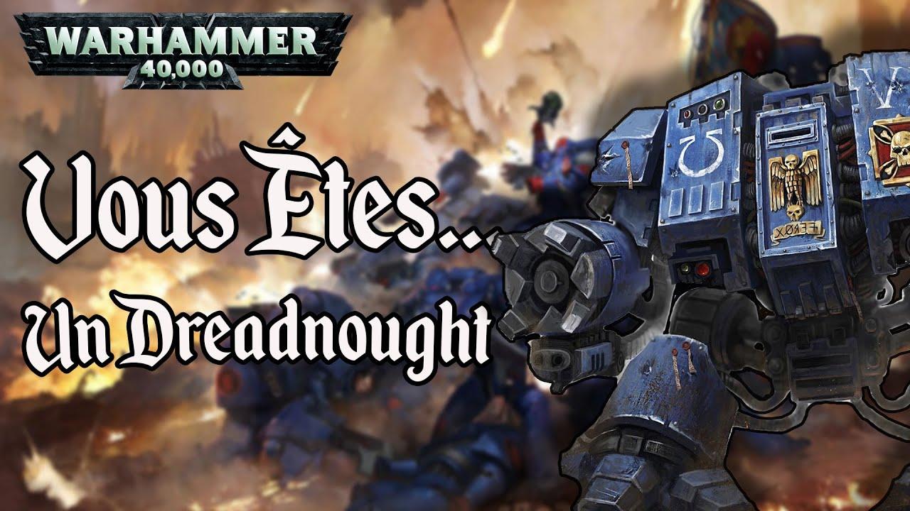 Vous êtes... un Dreadnought - Warhammer 40.000