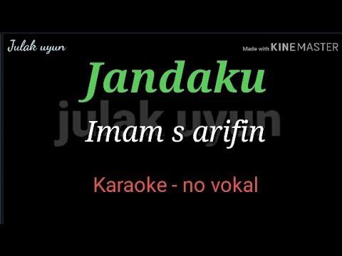 Jandaku - Karaoke No Vokal - Imam S Arifin