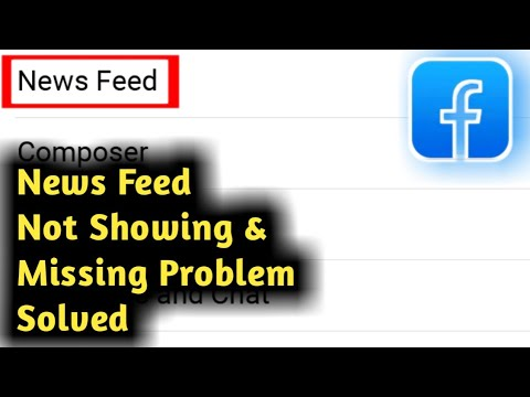 Fix Facebook Newsfeed Not Showing & Missing Problem Solved