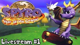Spyro: Year of the Dragon (100%?) | Nostalgia Overload! (Livestream #1)