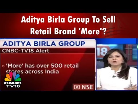 Aditya Birla Group To Sell Retail Brand 'More'? | Trading Hour | CNBC TV18