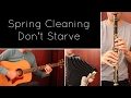Spring Cleaning Don T Starve Acoustic mp3