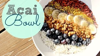 Healthy Breakfast Ideas | Acai Bowl Recipe