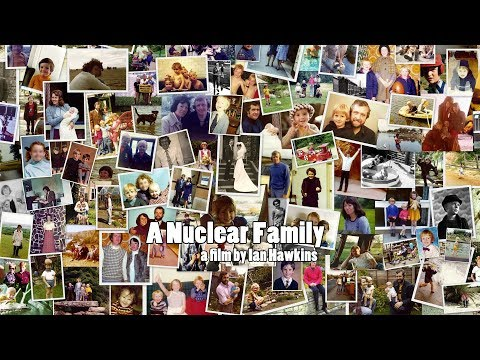 A Nuclear Family (full documentary) Watch for FREE