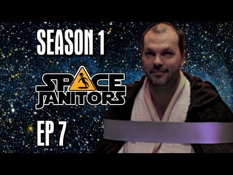 Rebels Seem Like Nice Guys - Space Janitors: Episode Seven [Official HD Version]