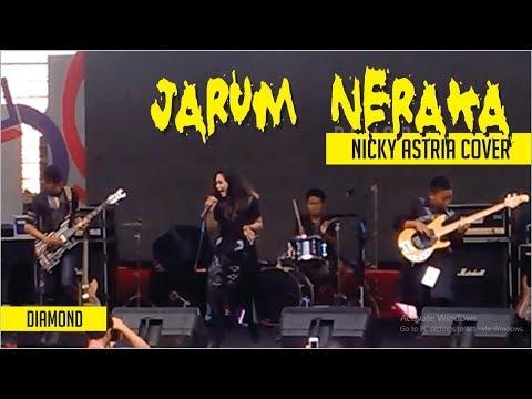 Diamond - Jarum Neraka (Nicky Astria cover)