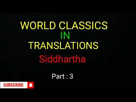 Sixth sem – World Classics In Translation – Siddhartha