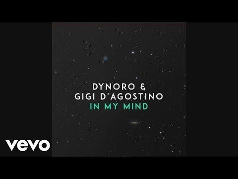 Dynoro & Gigi D'Agostino - In My Mind JB Remake