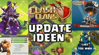 NEUE UPDATE IDEEN! || CLASH OF CLANS || Let's Play CoC [Deutsch/German HD Android iOS PC]
