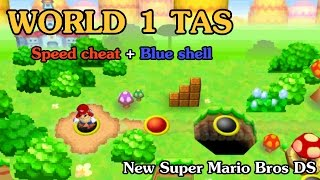 [TAS] World 1 - New Super Mario Bros DS (Speed Cheat + Blue Shell)