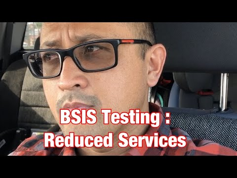 BSIS Testing : Reduced Services