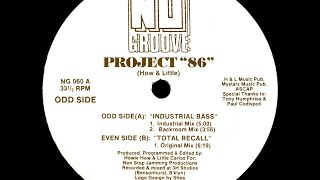 Project 86 - Industrial Bass (Industrial Mix)
