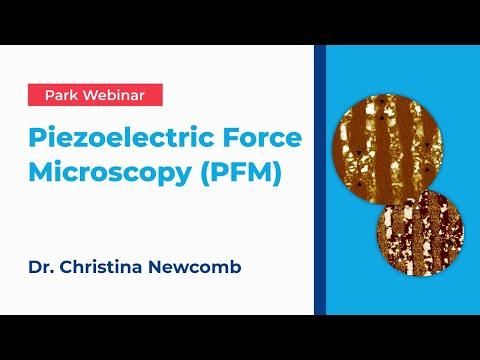 Park Systems Webinar: Piezoelectric Force Microscopy (PFM)