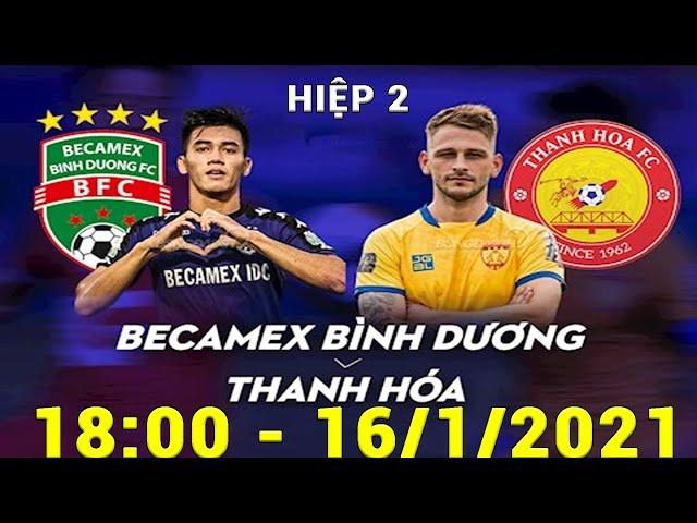🔴 REVIEW   H2   Becamex Bình Dương - Thanh Hóa   Cú Sốc Tại Sân Gò Đậu   Sports 365
