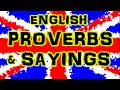 English Proverbs and Sayings · UK Pronunciation