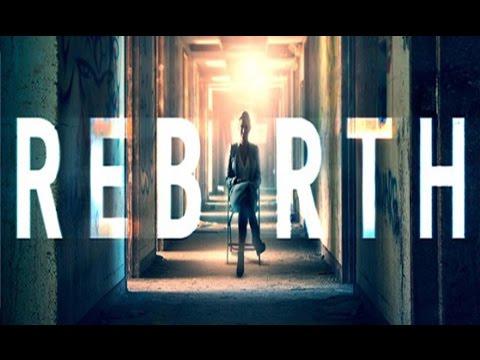Trailer do filme Rebirth