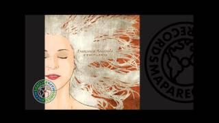 Francesca Ancarola - Templanza (Full Album)