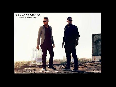 Sellakkaraya - Kaizer Kaiz Ft. Lil Neo