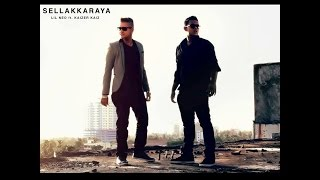 Download lagu Sellakkaraya - Kaizer Kaiz Ft. Lil Neo