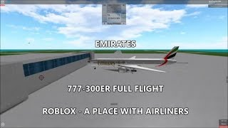 ROBLOX - A Place with Airliners - Emirates 777-300ER (full flight)
