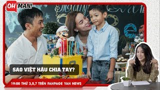 Hậu chia tay, Sao Việt vẫn ở chung nhà?   Bản tin Oh!man   YAN News
