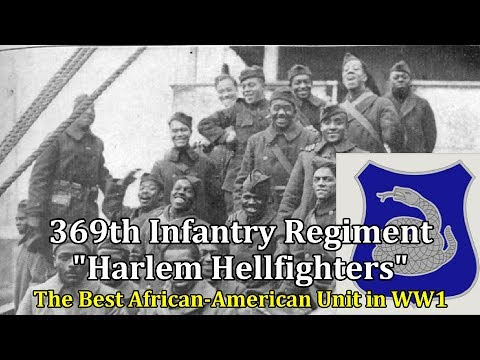 Presentation of the 369th Infantry Regiment, Harlem Hellfighters During WW1 | Part 1