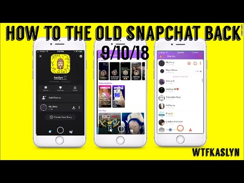 how to get the old snapchat back!!100% works