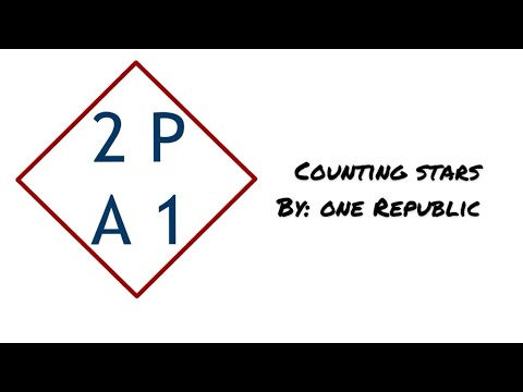 Counting stars - Two places at once (One Republic)