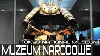 JOF03 :: 13 :: Muzeum Narodowe (Tokyo National Museum)